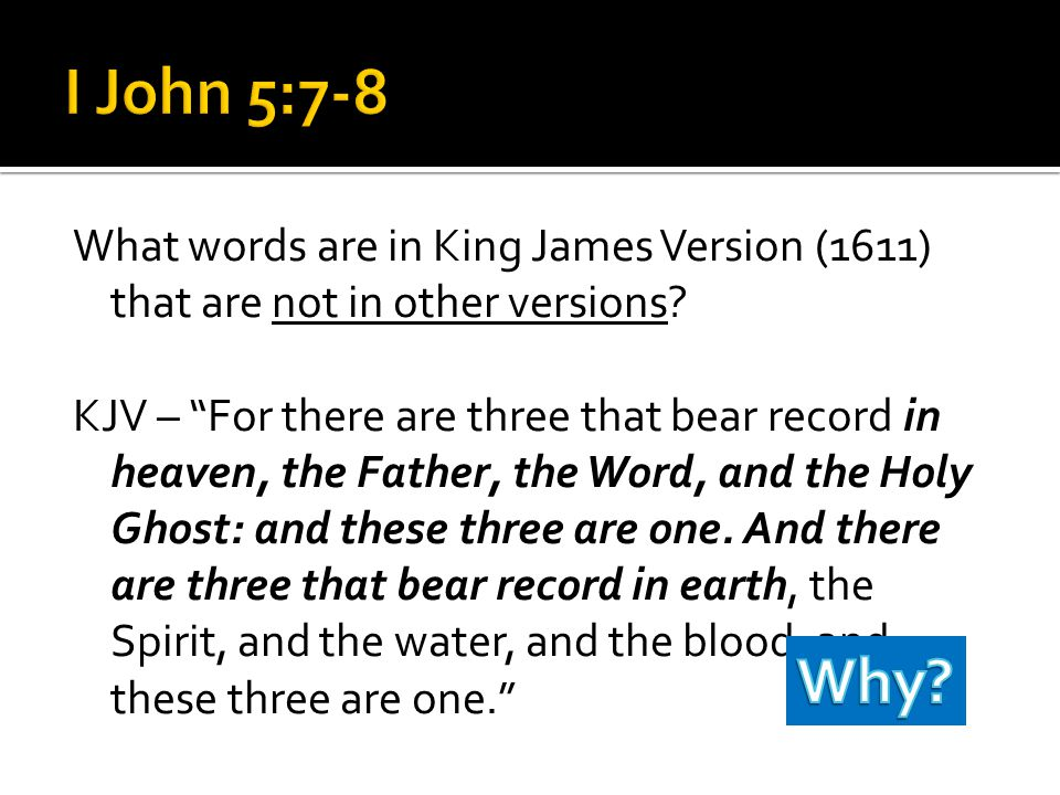 What words are in King James Version (1611) that are not in other versions.