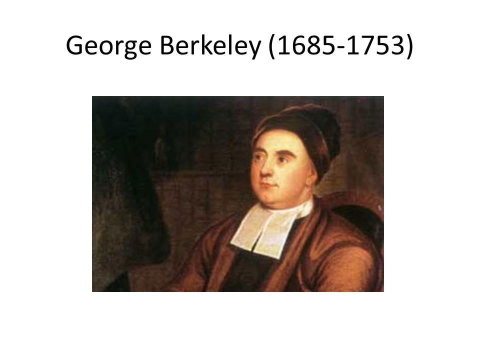 George Berkeley (1685-1753)