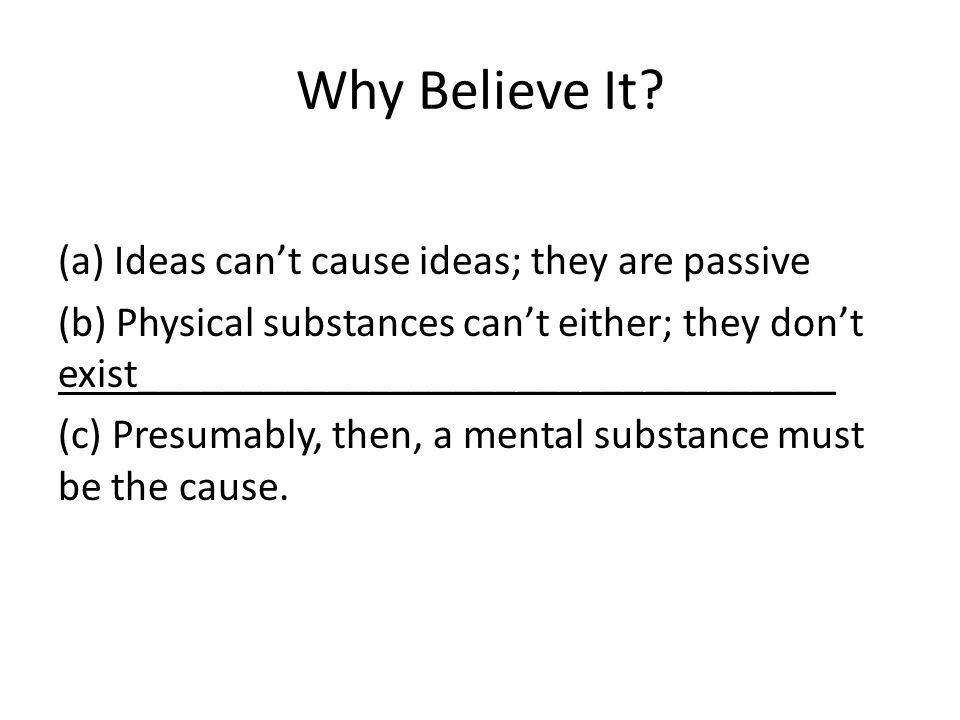 Why Believe It.