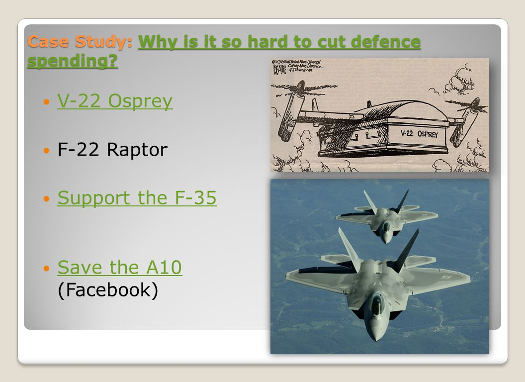 Case Study: Why is it so hard to cut defence spending.