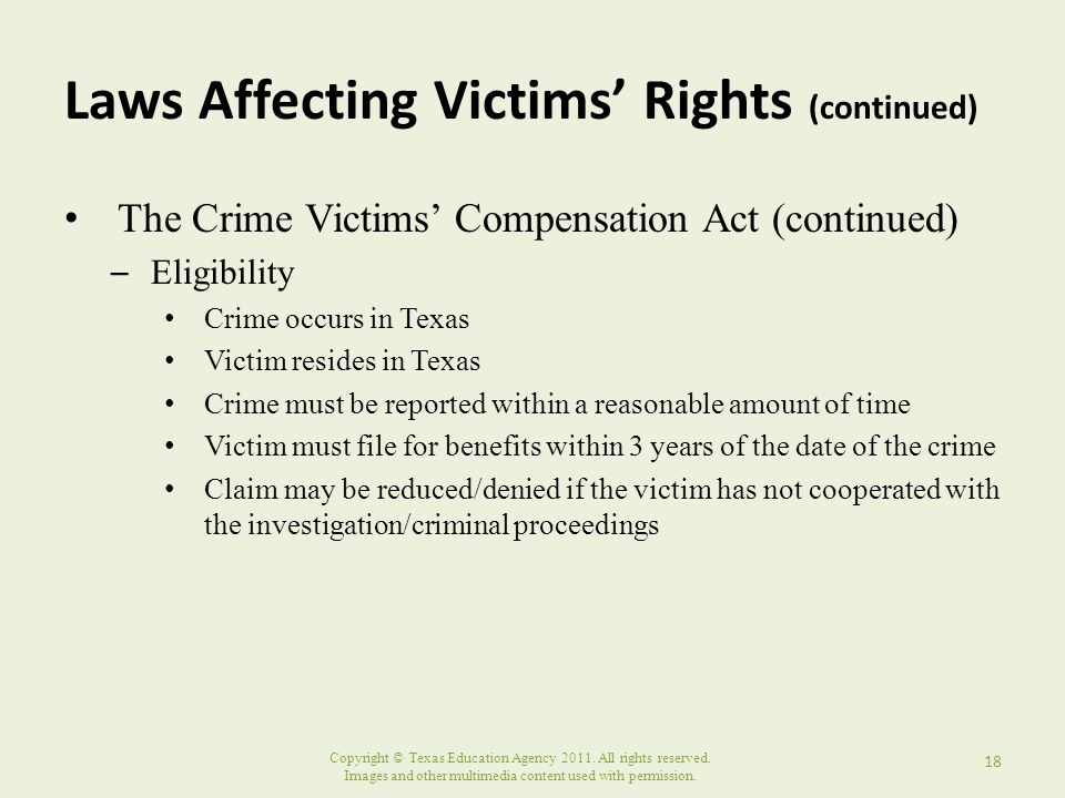 Copyright © Texas Education Agency 2011. All rights reserved. Images and other multimedia content used with permission. Laws Affecting Victims' Rights