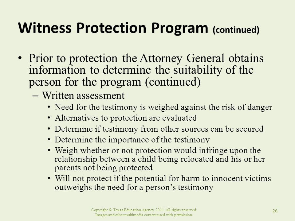 Copyright © Texas Education Agency 2011. All rights reserved. Images and other multimedia content used with permission. Witness Protection Program (co