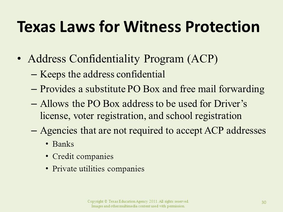Copyright © Texas Education Agency 2011. All rights reserved. Images and other multimedia content used with permission. Texas Laws for Witness Protect