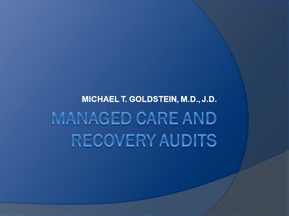 MICHAEL T. GOLDSTEIN, M.D., J.D.