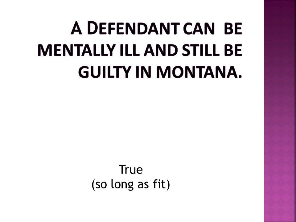True (so long as fit)