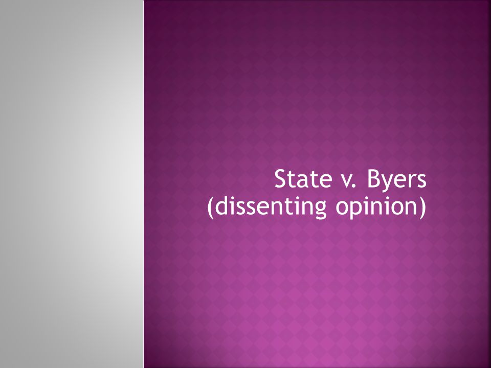 State v. Byers (dissenting opinion)