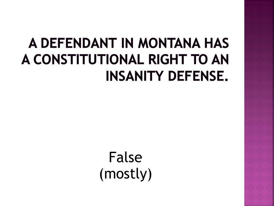 False (mostly)