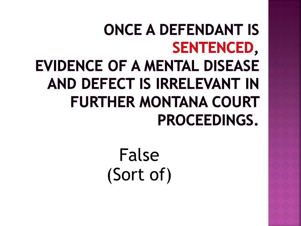 False (Sort of)