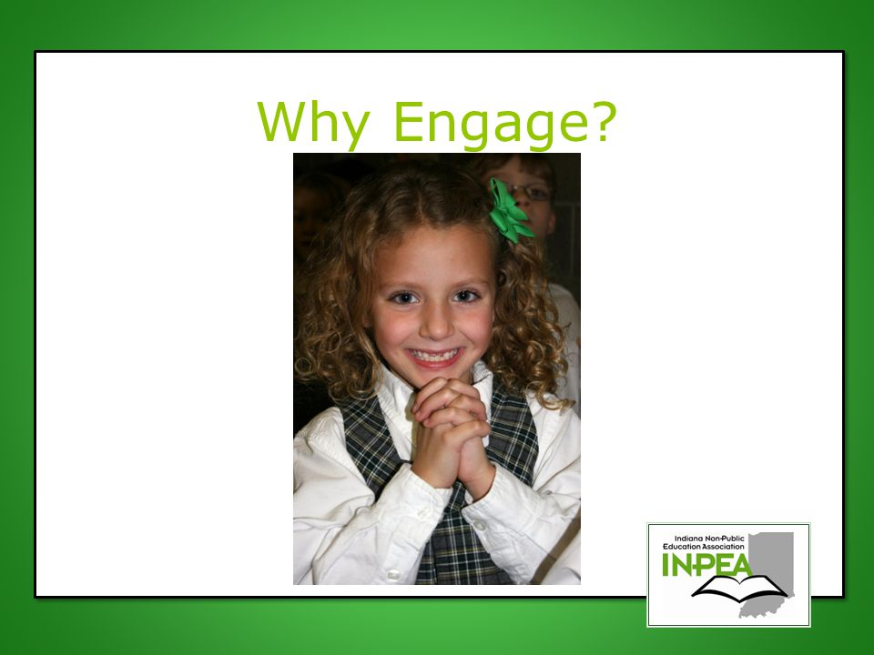 Why Engage