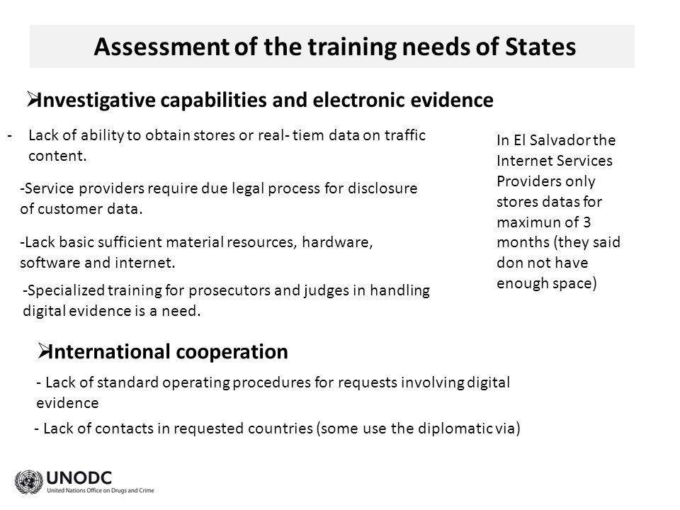 Assessment of the training needs of States -Lack of ability to obtain stores or real- tiem data on traffic content.