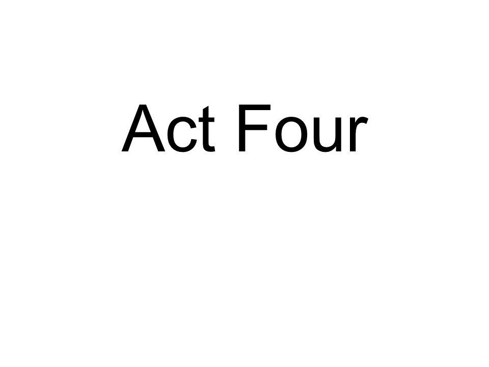Act Four