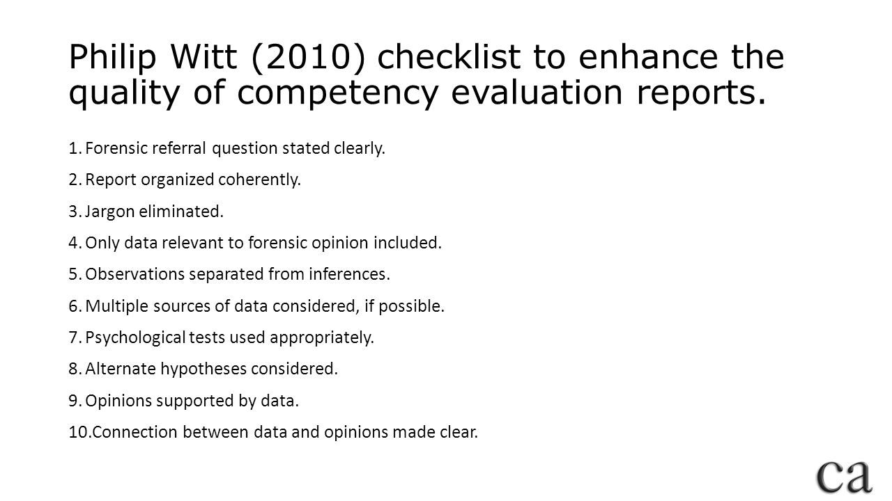Philip Witt (2010) checklist to enhance the quality of competency evaluation reports.