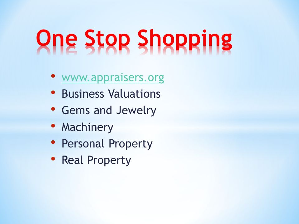 www.appraisers.org Business Valuations Gems and Jewelry Machinery Personal Property Real Property