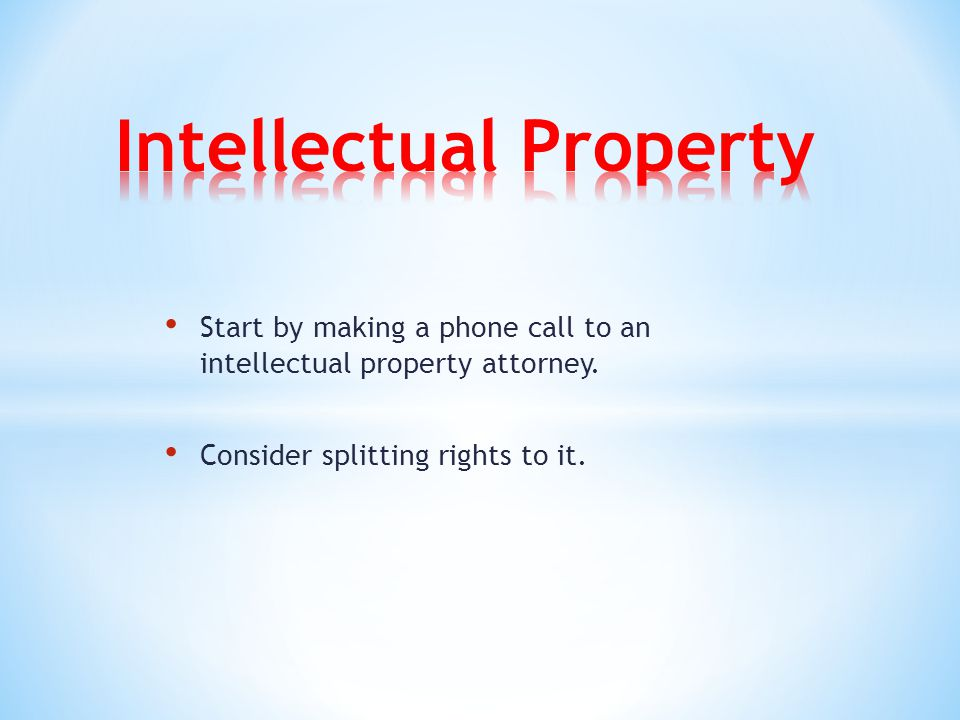 Start by making a phone call to an intellectual property attorney. Consider splitting rights to it.