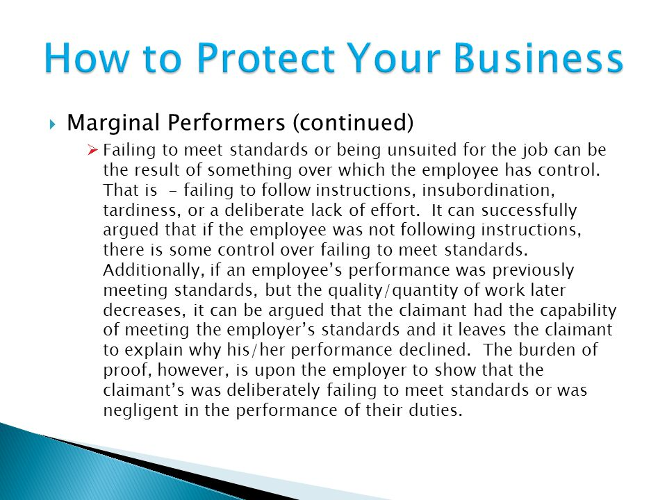  Marginal Performers (continued)  Failing to meet standards or being unsuited for the job can be the result of something over which the employee has control.