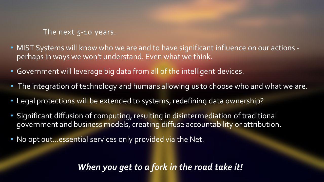 The next 5-10 years.