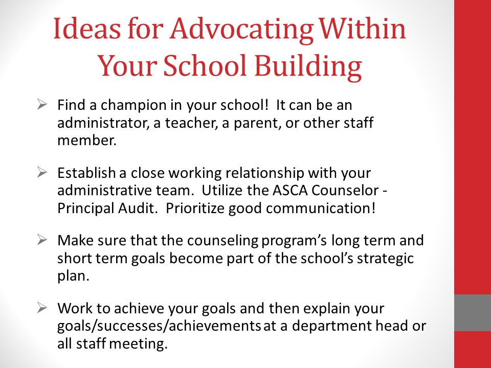 Ideas for Advocating Within Your School Building  Find a champion in your school.