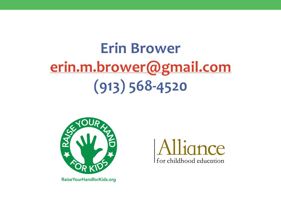 Erin Brower erin.m.brower@gmail.com (913) 568-4520