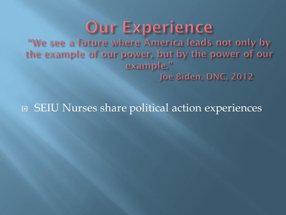  SEIU Nurses share political action experiences