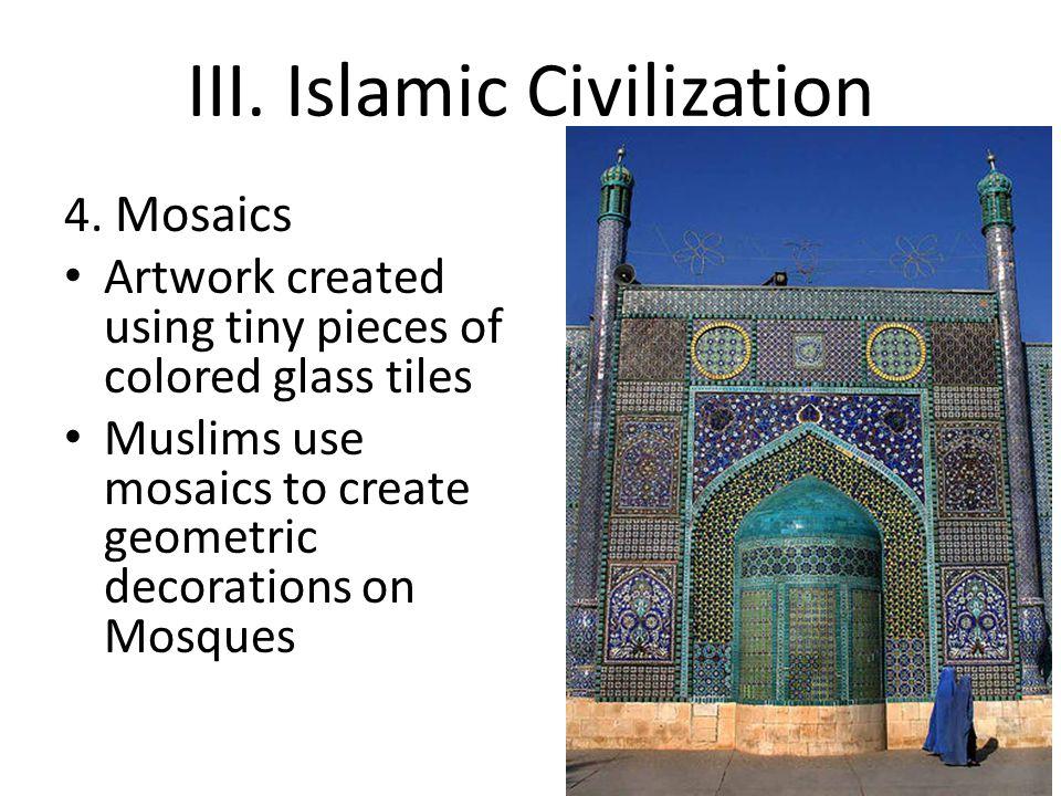 III.Islamic Civilization 4.