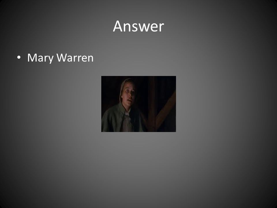 Answer Mary Warren