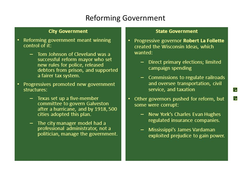 Reforming Government City Government Reforming government meant winning control of it: – Tom Johnson of Cleveland was a successful reform mayor who se
