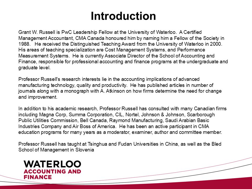 Introduction Grant W. Russell is PwC Leadership Fellow at the University of Waterloo.