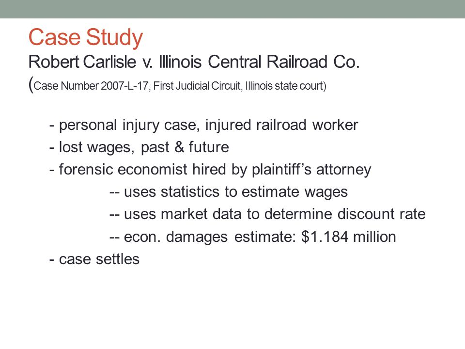Case Study Robert Carlisle v. Illinois Central Railroad Co.