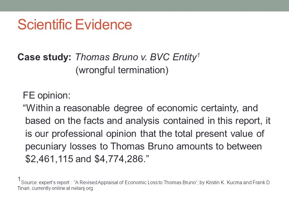 Scientific Evidence Case study: Thomas Bruno v.