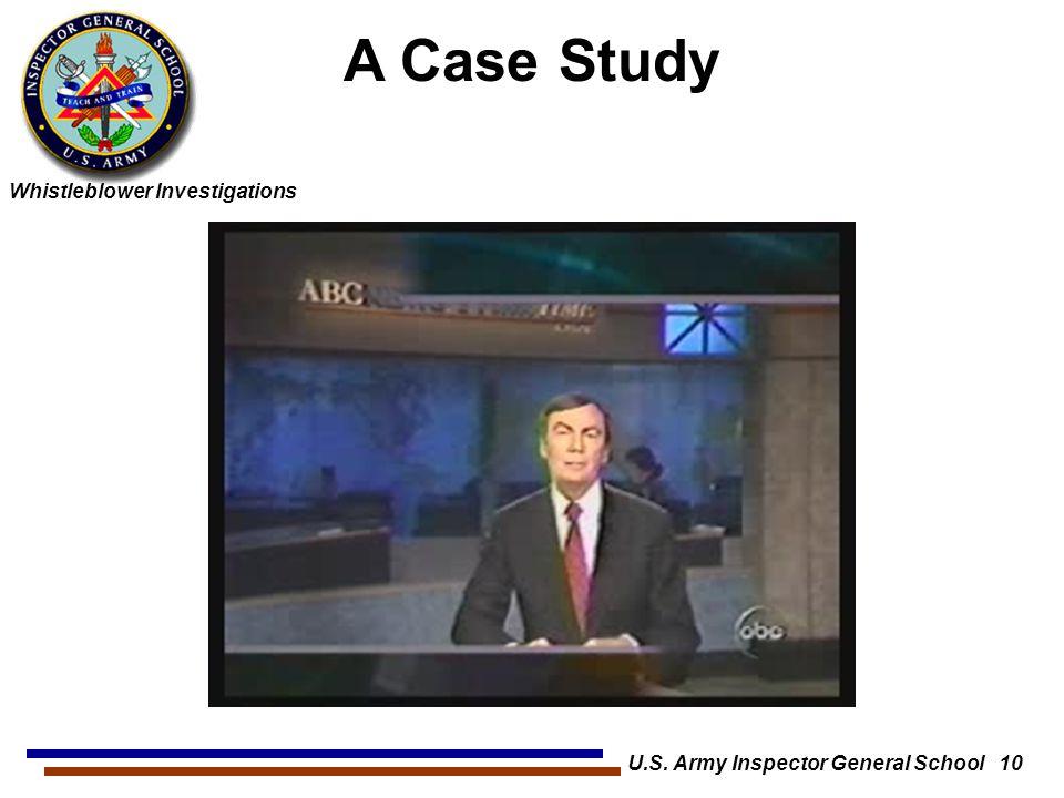 Whistleblower Investigations U.S. Army Inspector General School 10 A Case Study