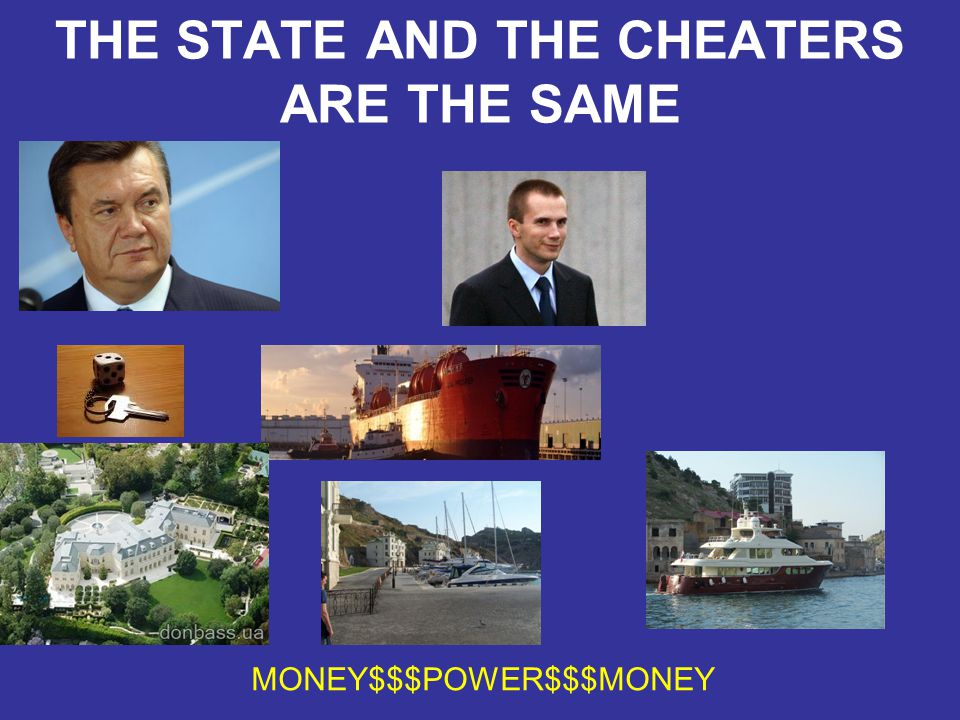 THE STATE AND THE CHEATERS ARE THE SAME MONEY$$$POWER$$$MONEY