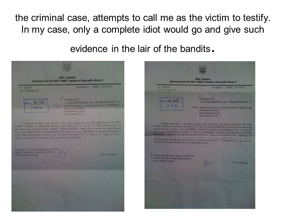 the criminal case, attempts to call me as the victim to testify.