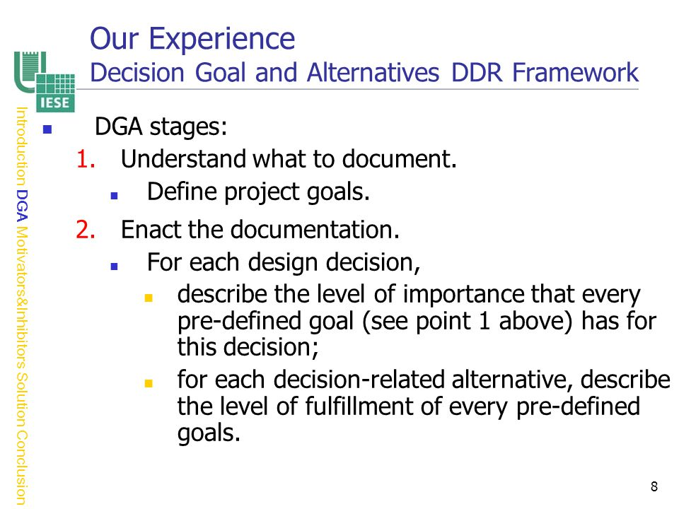 8 DGA stages: 1.Understand what to document. Define project goals.