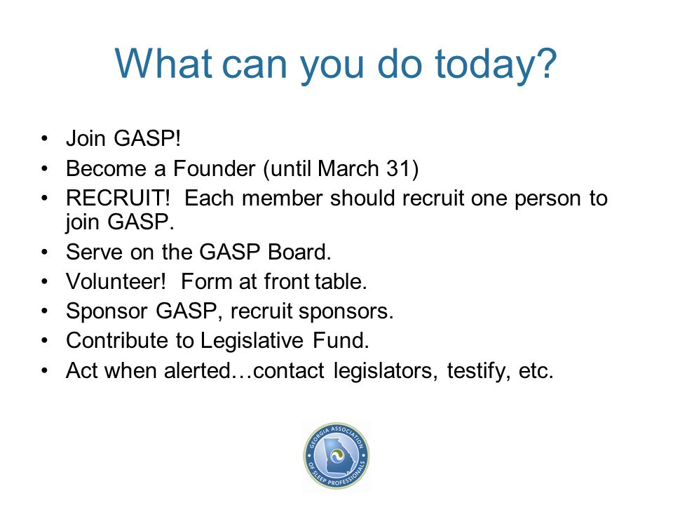 What can you do today. Join GASP. Become a Founder (until March 31) RECRUIT.