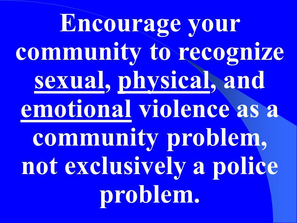 Develop A Community Agenda To Prevent Domestic Violence Homicides