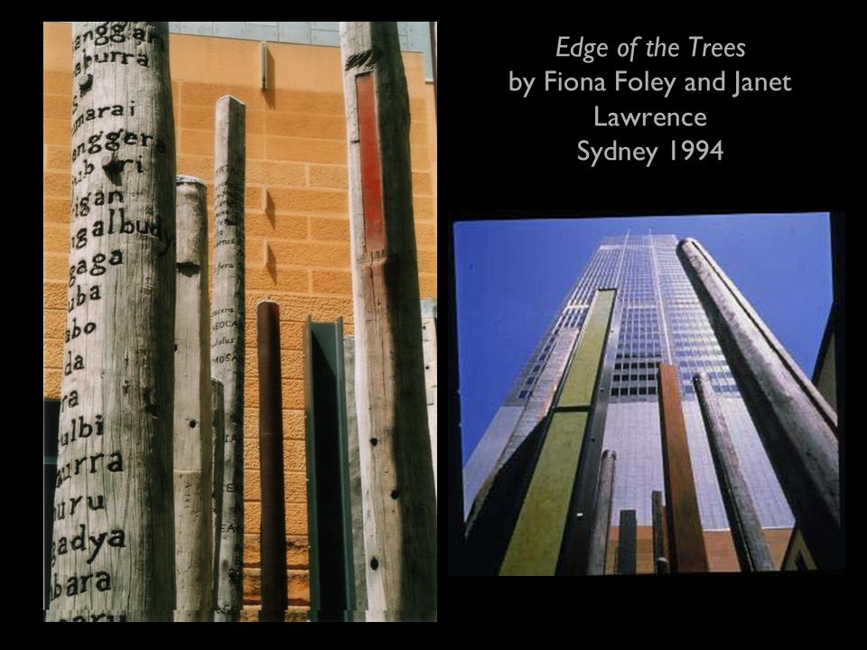 Edge of the Trees by Fiona Foley and Janet Lawrence Sydney 1994