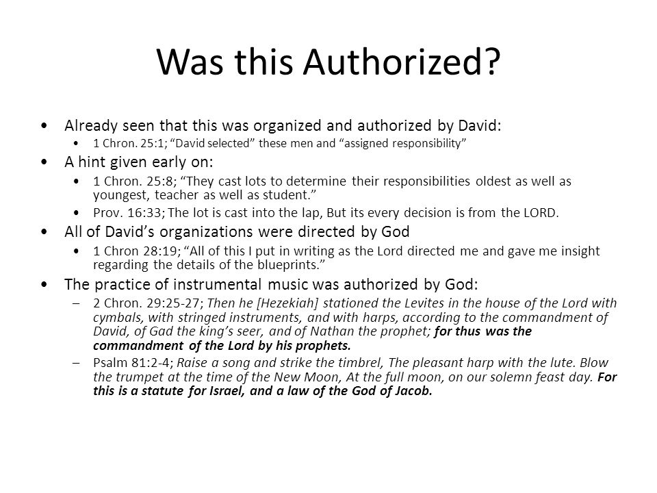 Was this Authorized. Already seen that this was organized and authorized by David: 1 Chron.