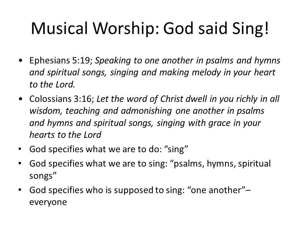 God said Sing.