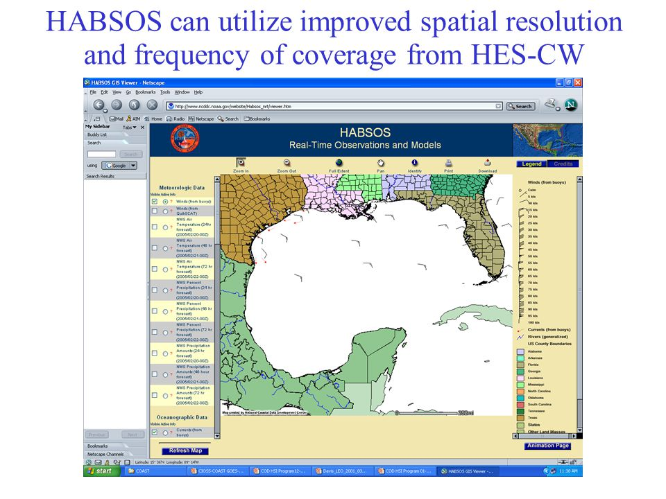 HABSOS can utilize improved spatial resolution and frequency of coverage from HES-CW