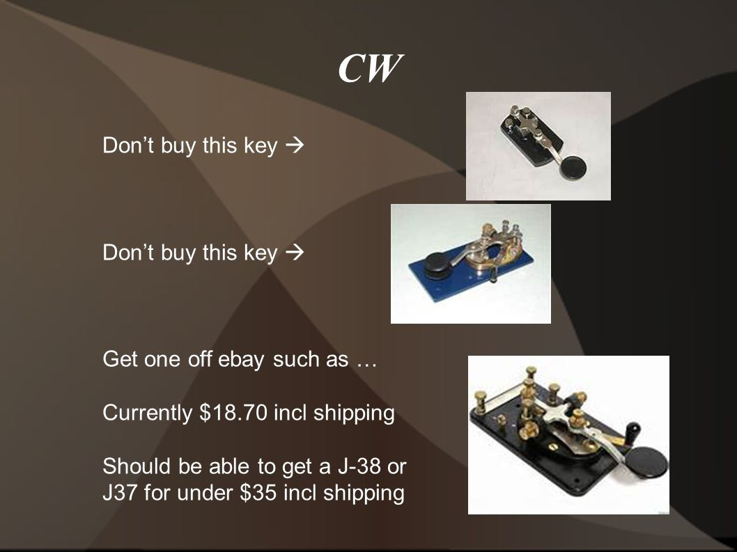 CW Don't buy this key  Get one off ebay such as … Currently $18.70 incl shipping Should be able to get a J-38 or J37 for under $35 incl shipping