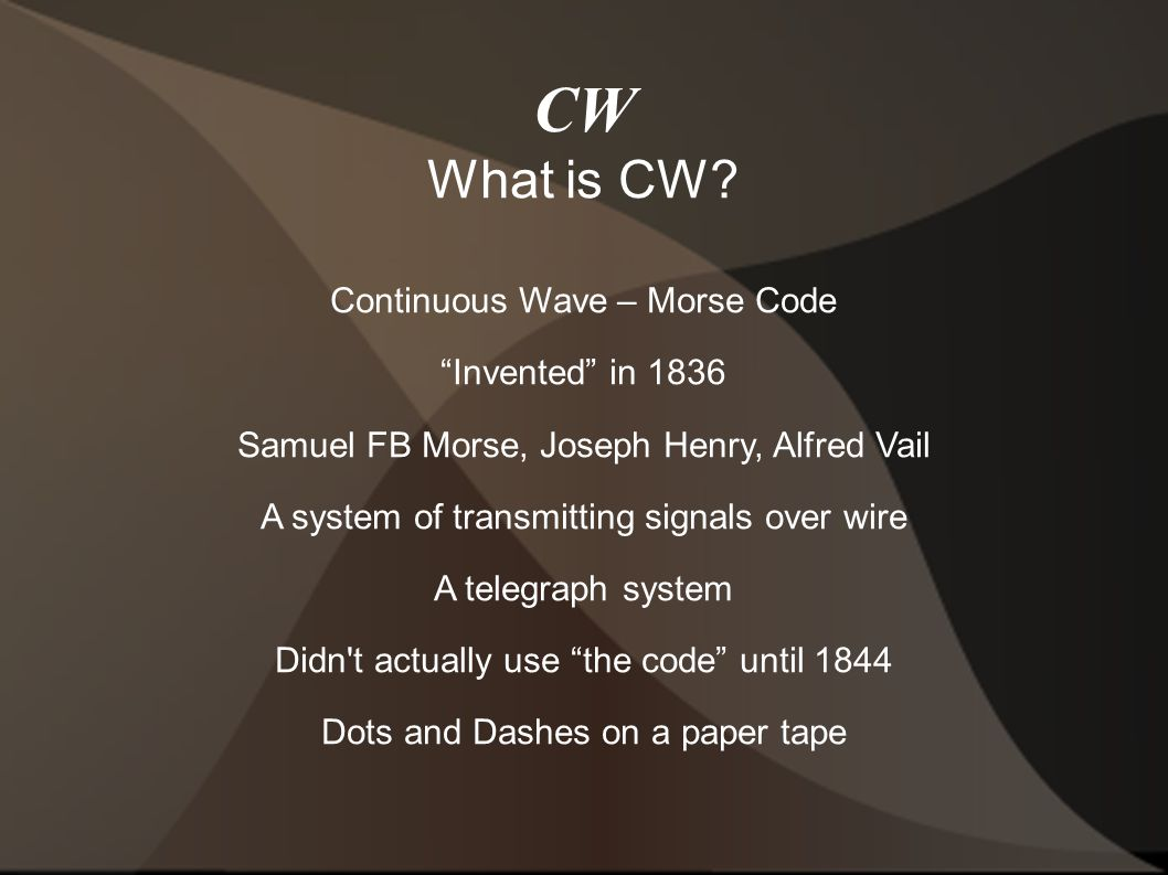 CW What is CW.