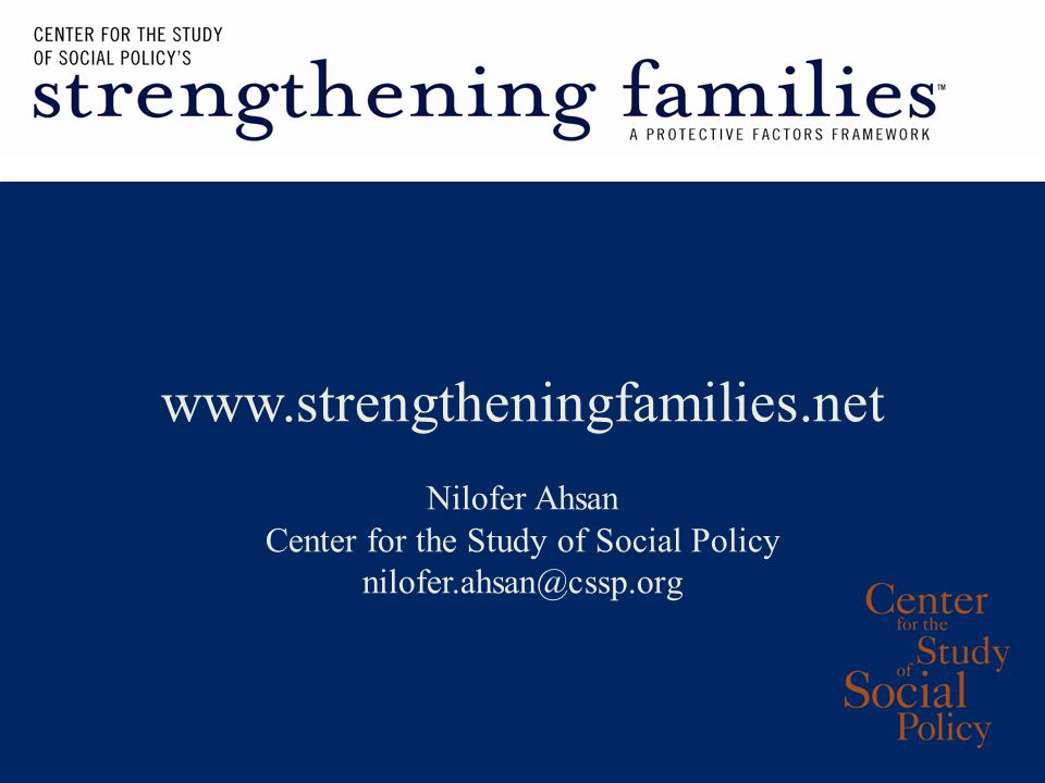 Nilofer Ahsan Center for the Study of Social Policy