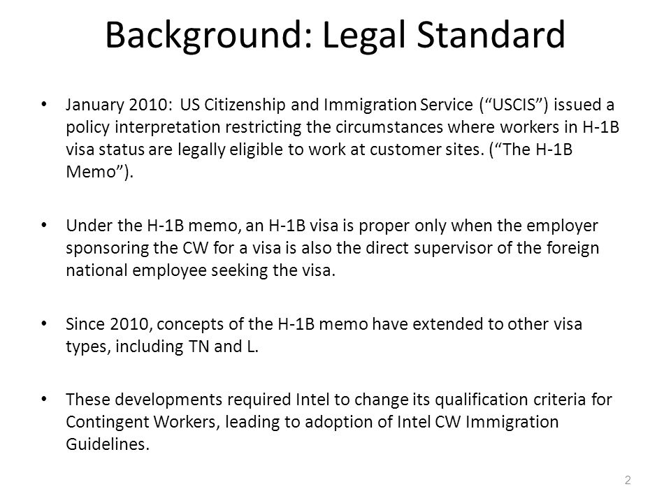 """Background: Legal Standard January 2010: US Citizenship and Immigration Service (""""USCIS"""") issued a policy interpretation restricting the circumstances"""