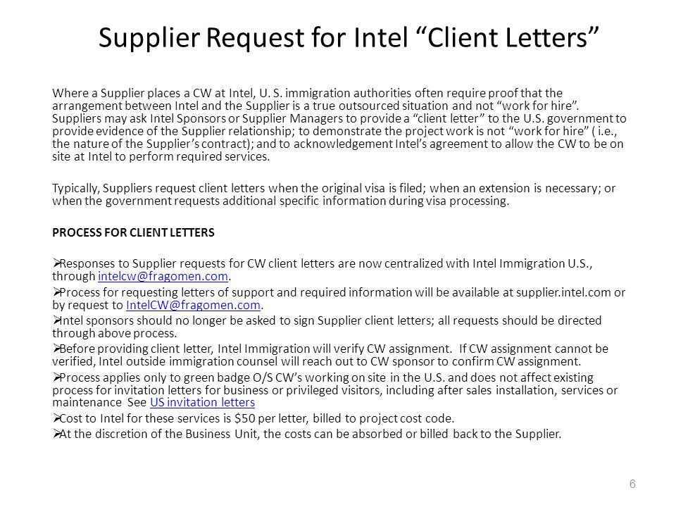 """Supplier Request for Intel """"Client Letters"""" 6 Where a Supplier places a CW at Intel, U. S. immigration authorities often require proof that the arrang"""