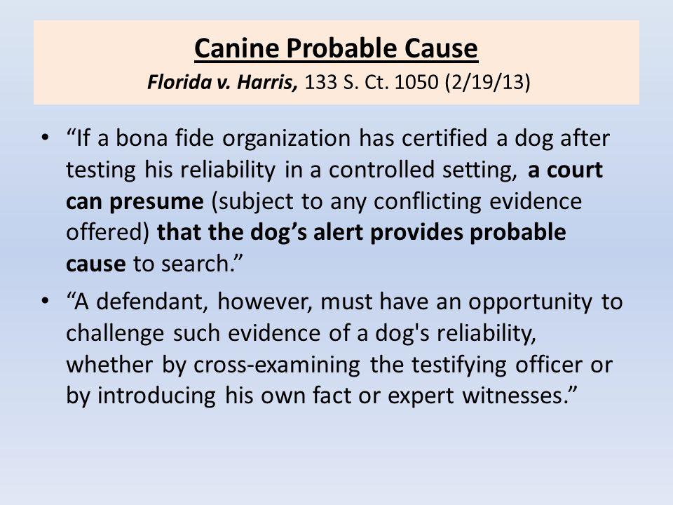 Search Warrant Based On Dog At Front Door Florida v.