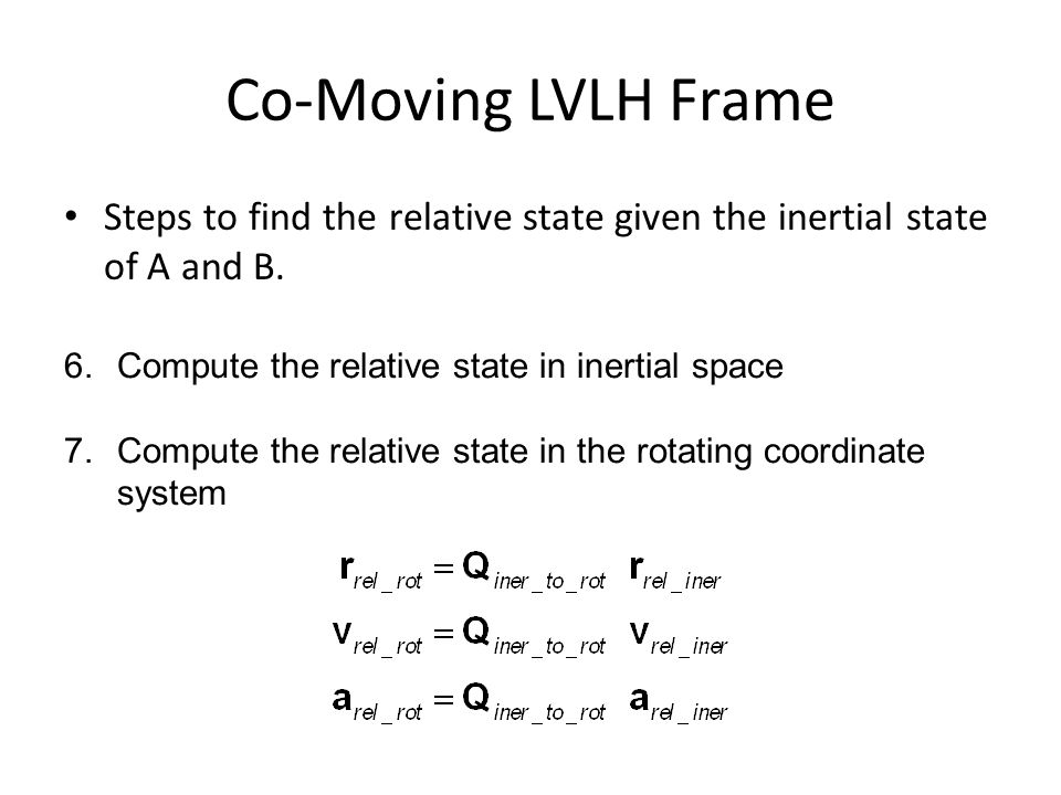Steps to find the relative state given the inertial state of A and B.