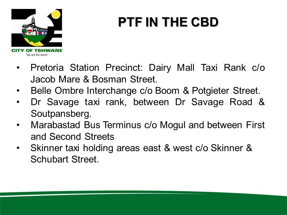 Pretoria Station Precinct: Dairy Mall Taxi Rank c/o Jacob Mare & Bosman Street.