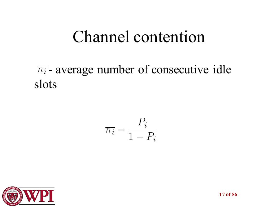 17 of 56 Channel contention - average number of consecutive idle slots