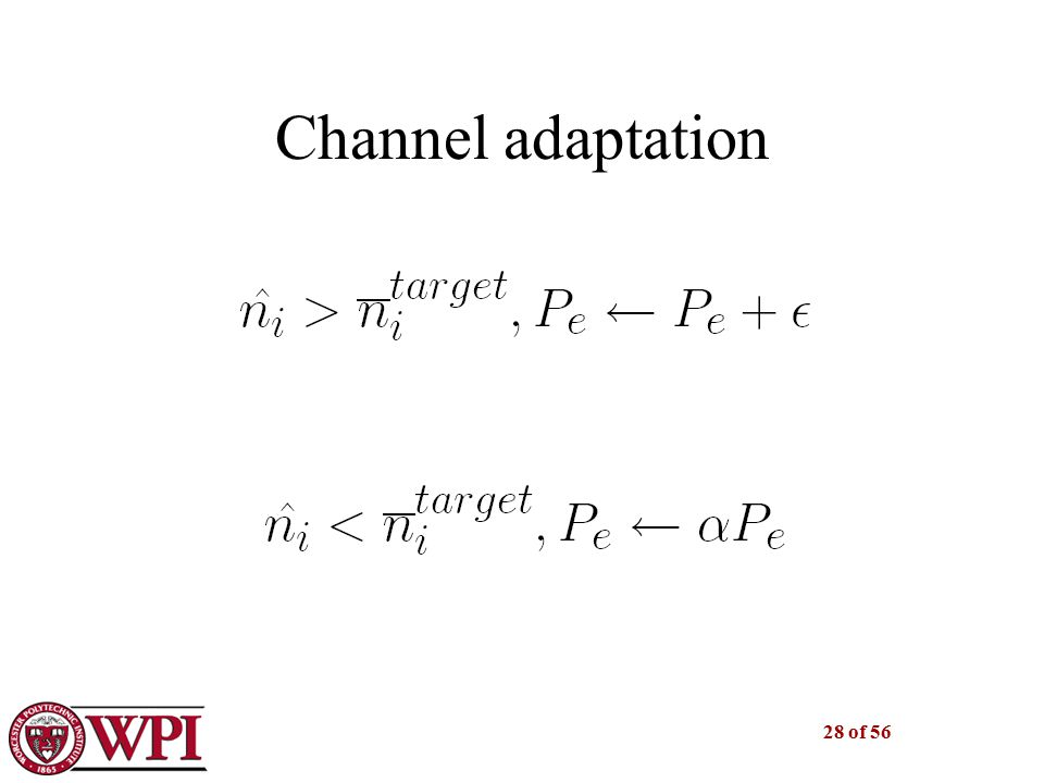 28 of 56 Channel adaptation