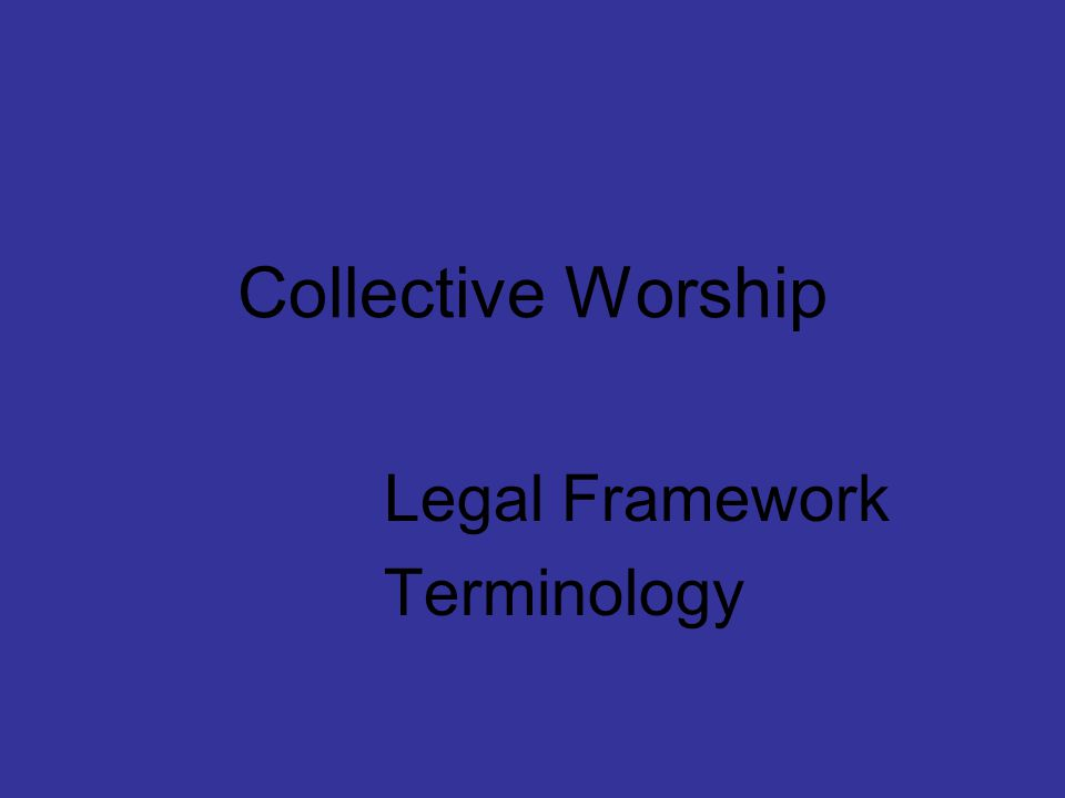 Collective Worship Legal Framework Terminology